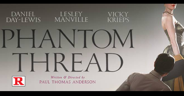 Movie: The Phantom Thread