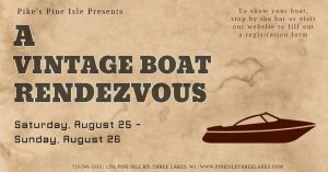 Vintage Boat Rendezvous @ Pikes Pine Isle Lodge | Three Lakes | Wisconsin | United States